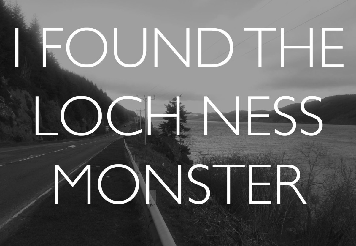 I Found the Loch Ness Monster in Scotland.