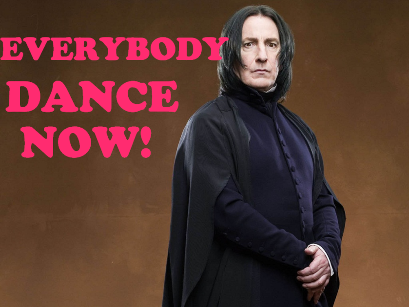 EVERYBODY DANCE NOW! SNAPE ALAN RICKMAN WWW.DELIGHTANDINSPIRE.COM