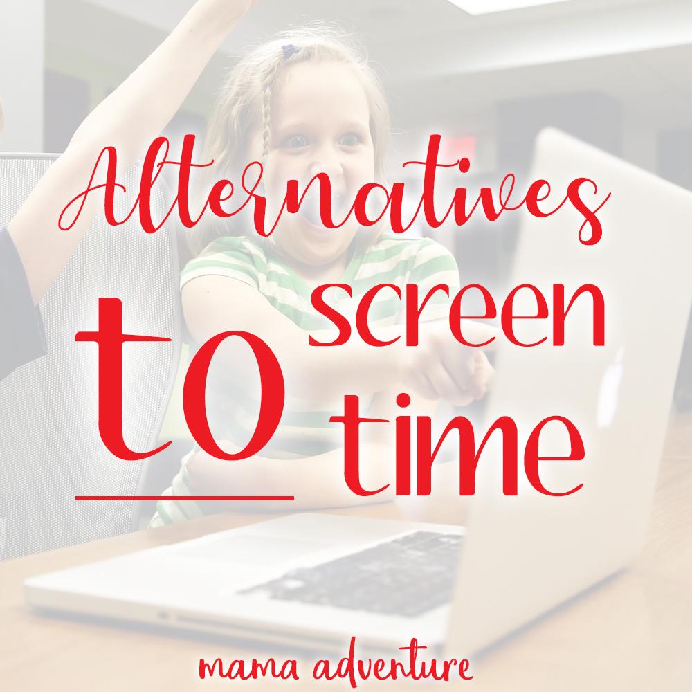 Alternatives to screentime