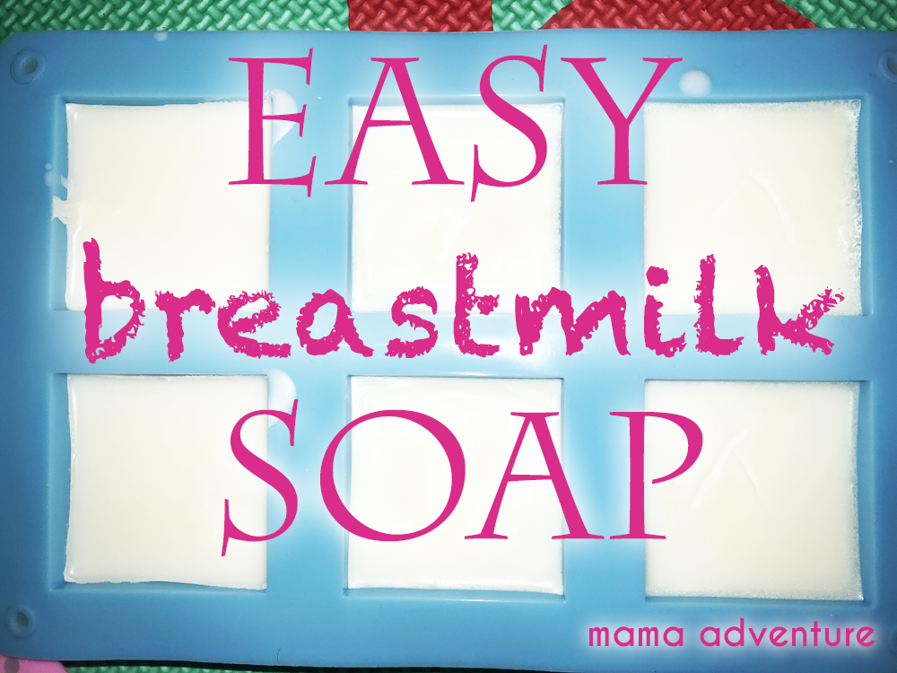 Easy breastmilk soap recipe