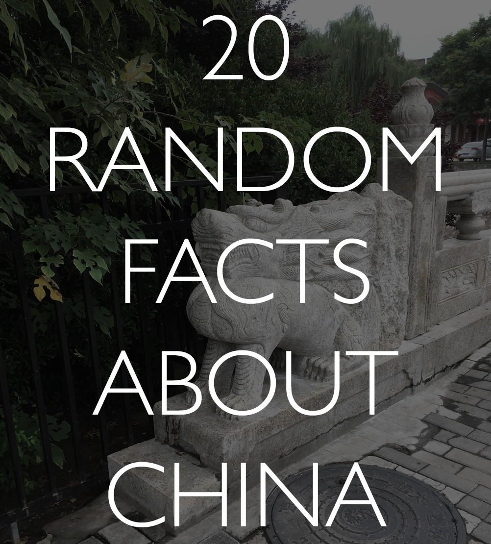 20 random facts about China