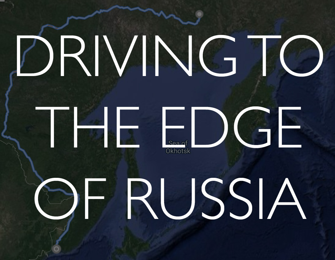Driving to the edge of Russia: How far can you go?