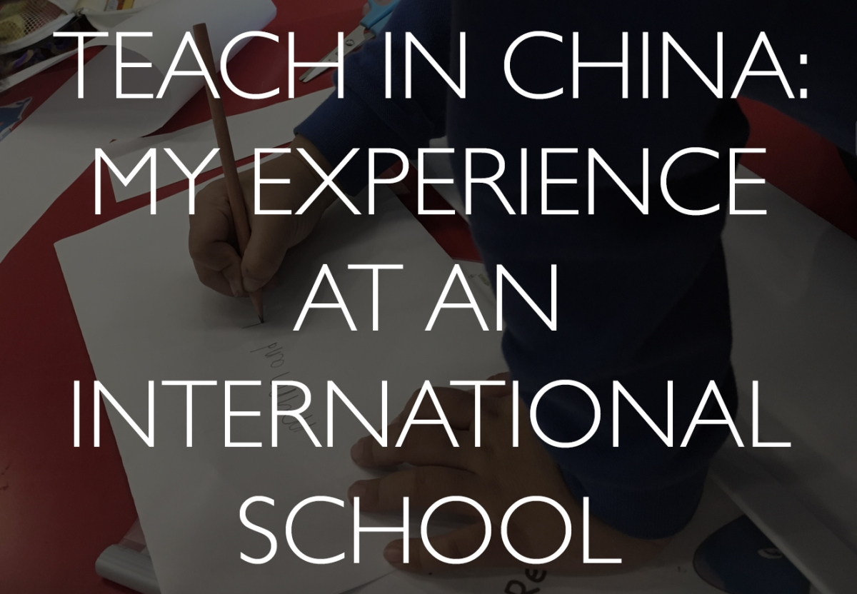 Teaching in China: My experience at an international school