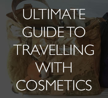 How to travel with cosmetics: Complete guide