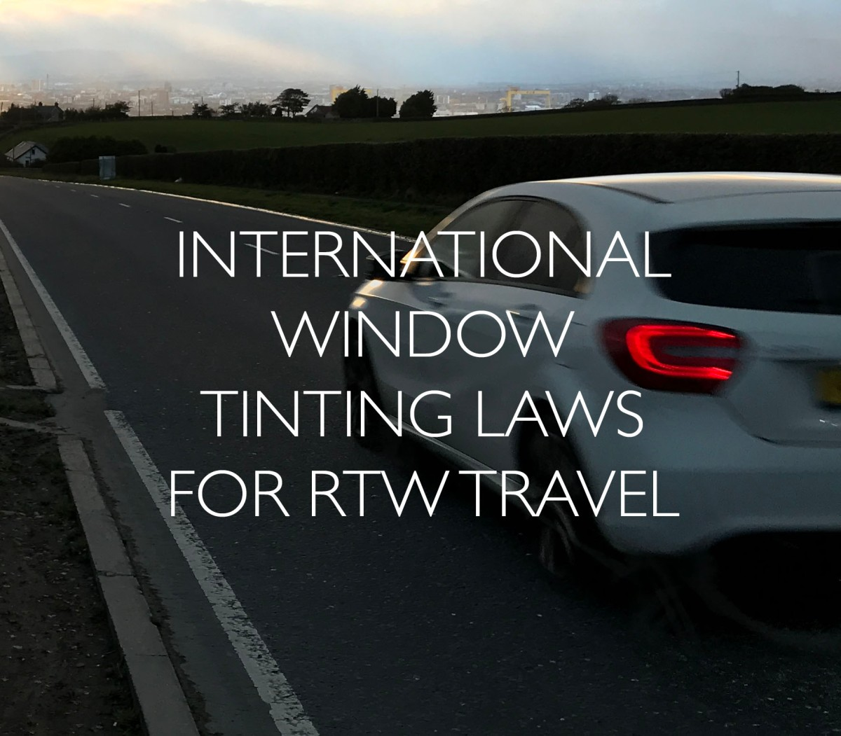 International Window Tinting Laws for Cars Driving Around the World